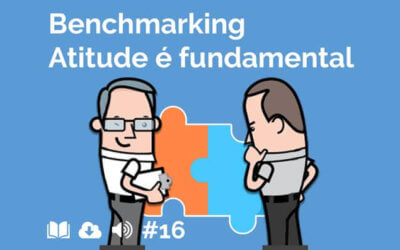 #16 – Benchmarking: Atitude é fundamental